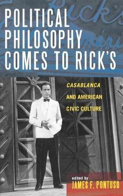 Political Philosophy Comes to Rick's