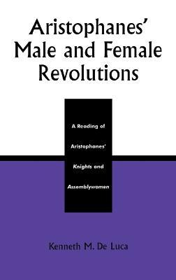 Aristophanes Male and Female Revolutions