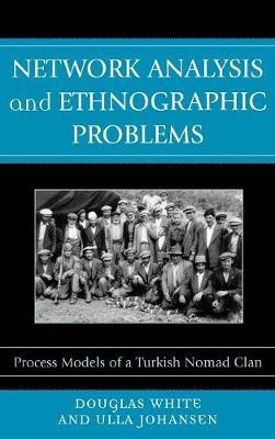 Network Analysis and Ethnographic Problems