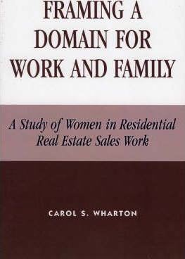 Framing a Domain for Work and Family