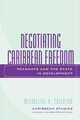 Negotiating Caribbean Freedom