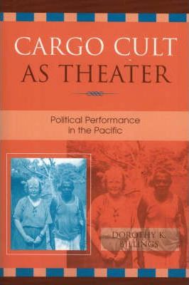 Cargo Cult as Theater