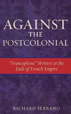 Against the Postcolonial
