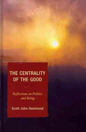 The Centrality of the Good