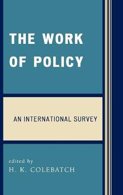 The Work of Policy