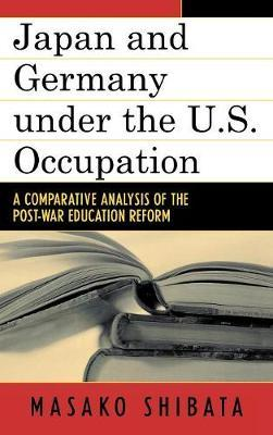 Japan and Germany under the U.S. Occupation