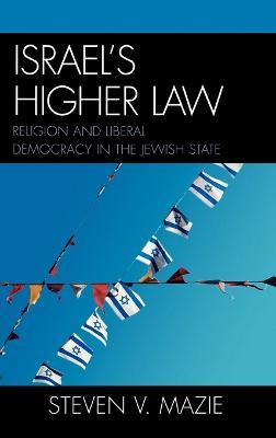 Israel's Higher Law