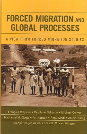 Forced Migration and Global Processes