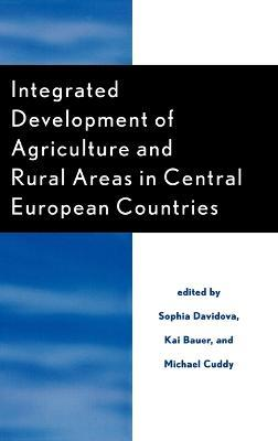 Integrated Development of Agriculture and Rural Areas in Central European Countries