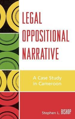 Legal Oppositional Narrative