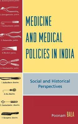 Medicine and Medical Policies in India