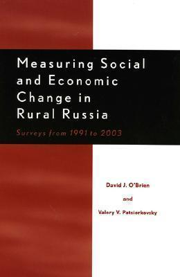 Measuring Social and Economic Change in Rural Russia