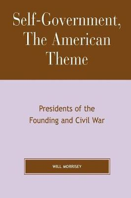 Self-Government, The American Theme