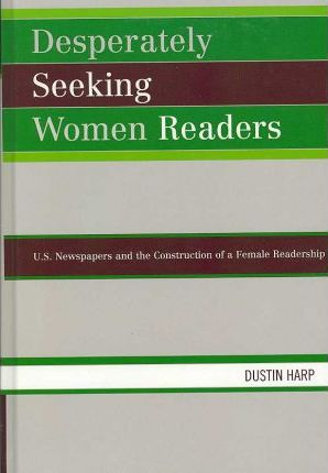 Desperately Seeking Women Readers