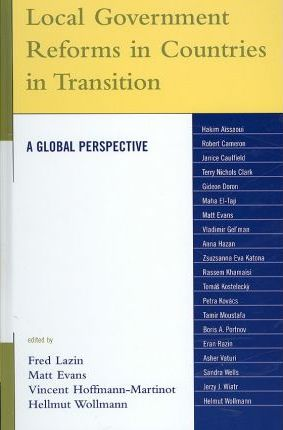Local Government Reforms in Countries in Transition