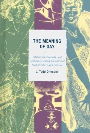 The Meaning of 'Gay'