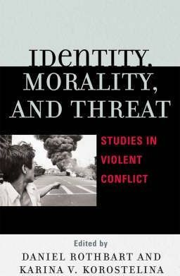 Identity, Morality and Threat