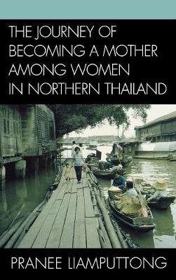 The Journey of Becoming a Mother Among Women in Northern Thailand