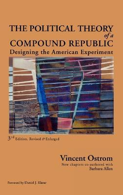 The Political Theory of a Compound Republic