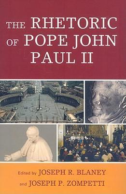 The Rhetoric of Pope John Paul II
