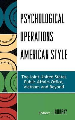 Psychological Operations American Style