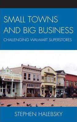 Small Towns and Big Business