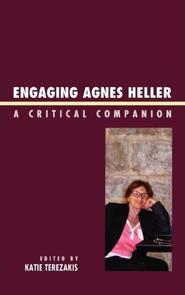 Engaging Agnes Heller