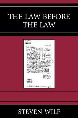 The Law Before the Law