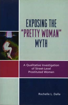 "Exposing the ""Pretty Woman"" Myth"