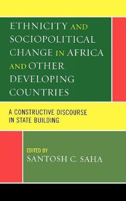 Ethnicity and Sociopolitical Change in Africa and Other Developing Countries