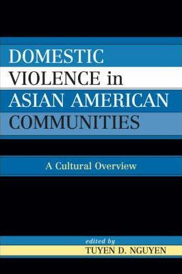 Domestic Violence in Asian-American Communities