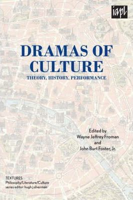Dramas of Culture