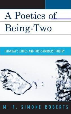 A Poetics of Being-Two