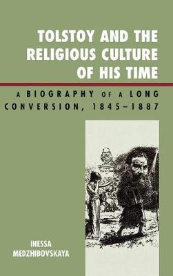 Tolstoy and the Religious Culture of His Time