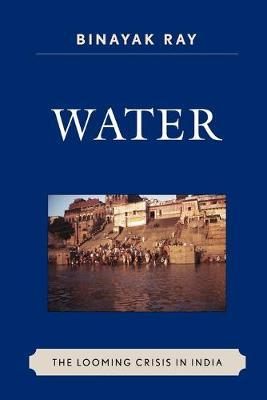 Water: The Looming Crisis in India