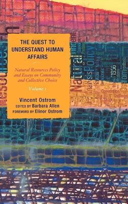 The Quest to Understand Human Affairs: v. 1