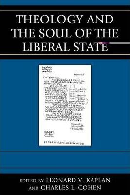 Theology and the Soul of the Liberal State