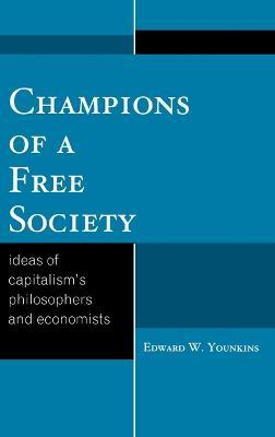 Champions of a Free Society