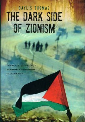 The Dark Side of Zionism