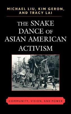 The Snake Dance of Asian American Activism