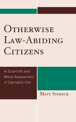 Otherwise Law-Abiding Citizens