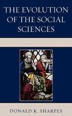The Evolution of the Social Sciences