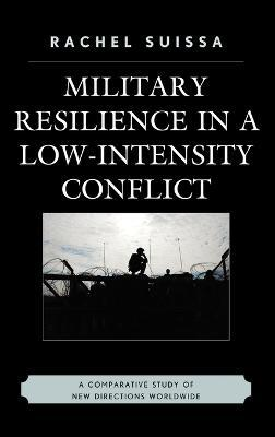 Military Resilience in Low-Intensity Conflict