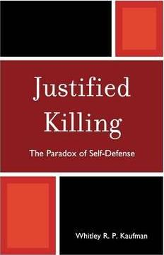 Justified Killing