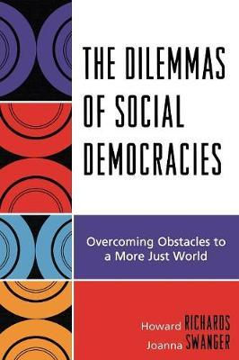The Dilemmas of Social Democracies