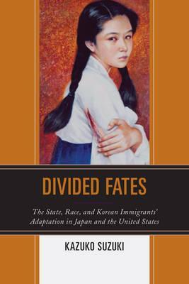 Divided Fates