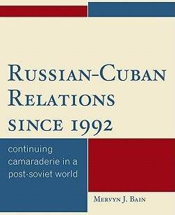 Russian-Cuban Relations Since 1992