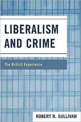 Liberalism and Crime