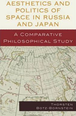 Aesthetics and Politics of Space in Russia and Japan