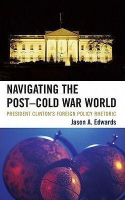 Navigating the Post-Cold War World